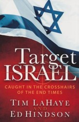 Target Israel: Caught in the Crosshairs of the End Times - Slightly Imperfect