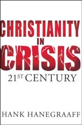 Christianity in Crisis: 21st Century