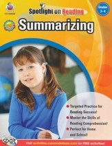 Spotlight on Reading: Summarizing Grade 3-4