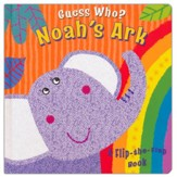 Guess Who? Noah's Ark: A Flip-the-Flap Book