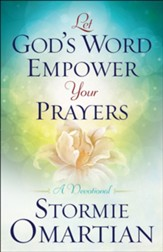 Let God's Word Empower Your Prayers: A Devotional - Slightly Imperfect