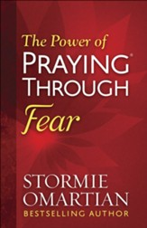 The Power of Praying Through Fear - Slightly Imperfect