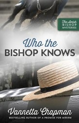 Who the Bishop Knows #3