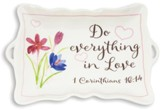 Do Everything In Love, Trinket Tray