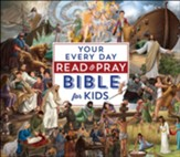 Your Everyday Read & Pray Bible for Kids