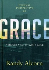 Grace: A Bigger View of God's Love - Slightly Imperfect