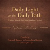Daily Light on the Daily Path: Morning and Evening from the Classic Devotional Book - unabriged audiobook on CD