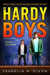 #3: The Hardy Boys Undercover Brothers: Double Deception, Book 3 in the Double Danger Trilogy
