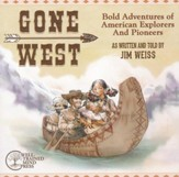 Gone West: Bold Adventures of American Explorers and Pioneers,  Audio CD