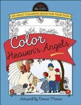 Color Heaven's Angels: An Adult Coloring Book for Your Soul - Slightly Imperfect