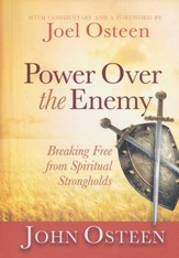 Power Over the Enemy: Breaking Free From Spiritual