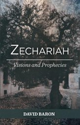 Zechariah: Visions and Prophecies
