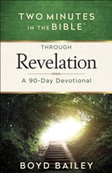 Two Minutes in the Bible Through Revelation: A 90-Day Devotional