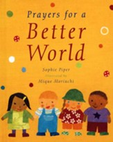 Prayers for a Better World - Slightly Imperfect