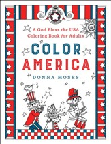 Color America: A God Bless the USA Coloring Book for Adults