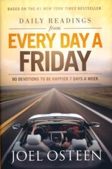 Daily Readings from Every Day a Friday: How to Be Happier 7 Days a Week