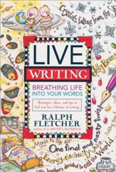 Live Writing: Breathing Life into Words