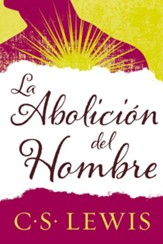 La abolicion del hombre, The Abolition of Man