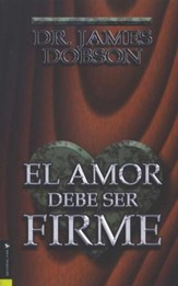 Amor Debe Ser Firme - El, Love Must Be Tough
