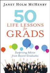 50 Life Lessons for Grads: Surprising Advice from Recent Graduates                              - Slightly Imperfect