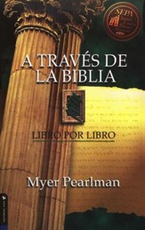 A Traves de la Biblia, Book By Book Libro por Libro