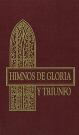 Himnos de Gloria y Triunfo, Enc. Dura  (Hymns of Glory and Triumph, Hardcover)