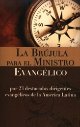 La Brujula para el Ministro Evangelico / The Evangelical Minister Compass - Spanish - Slightly Imperfect