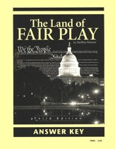 The Land of Fair Play, Third Edition Answer Key, Grade 8 (Remedial  9-12)