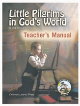Little Pilgrim in God's World K  Teacher's Manual Kindergarten