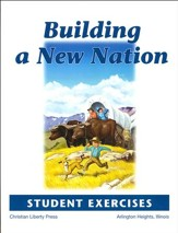 Building a New Nation Student Exercises