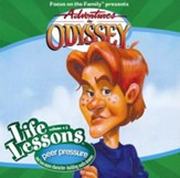Adventures in Odyssey ® Life Lessons Series #5: Peer Pressure