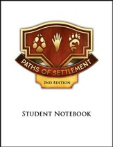 Paths of Settlement Grade 4 Student Notebook Pages Unit 1: Growing Pains (2nd Edition)