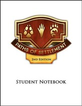 Paths of Settlement Grade 4 Student  Notebook Pages Unit 5: Unity Restored (2nd Edition)