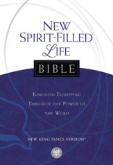 New Spirit-Filled Life Bible: Kingdom Equipping Through the Power of the Word - eBook