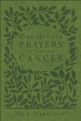 One-Minute Prayers ® for Those with Cancer
