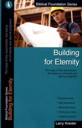 Building for Eternity, Biblical Foundation Series
