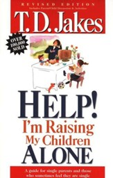 Help! I'm Raising My Children Alone!
