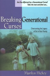 Breaking Generational Curses: Overcoming the Legacy of Sin in Your Family - eBook
