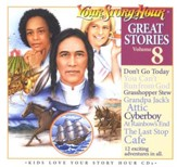 Great Stories Volume 8 CD Album Your Story Hour