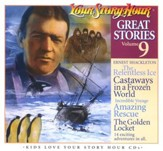 Great Stories Volume 9 CD Album Your Story Hour