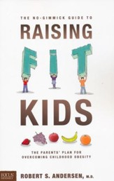 The No-Gimmick Guide to Raising Fit Kids