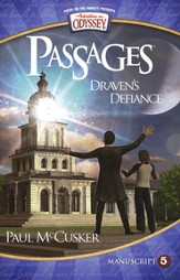 Adventures in Odyssey Passages ® Series #5: Draven's Defiance