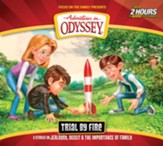 Adventures in Odyssey #66: Trial by Fire (2 CDs)