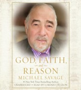 God, Faith, And Reason, Unabridged Audio CD