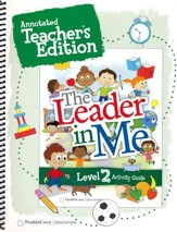 The Leader in Me Level 2 Annotated  Teacher's Edition (First Edition)