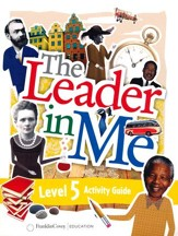 The Leader in Me Level 5 Activity Guide (First Edition)