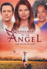 Touched by an Angel, Season 6