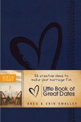 The Little Book of Great Dates: 52 Creative Ideas to Make Your Marriage Fun