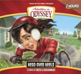 Adventures in Odyssey #60: Head Over Heels (6 Episodes on 2 CDs)