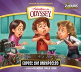 Adventures in Odyssey #65: Expect the Unexpected (2 CDs)